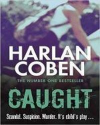 Caught, Coben Harlan