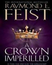 A Crown Imperilled, Feist Raymond E.