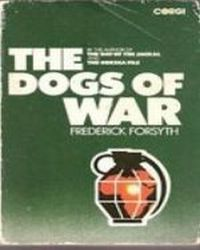 The Dogs of War, Forsyth Frederick