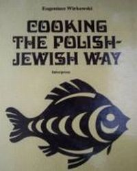 Cooking the Polish-Jewish Way, Wirkowski Eugeniusz