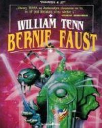 Bernie Faust, Tenn William