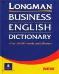 Longman Business English Dicti, praca zbiororowa