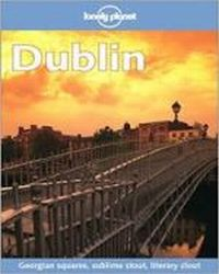 Dublin . Lonely Planet ., Davenport Fionn